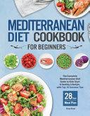 Mediterranean Diet Cookbook for Beginners Book