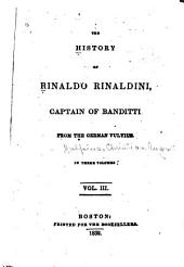 The History of Rinaldo Rinaldini: Captain of Banditti, Volume 3