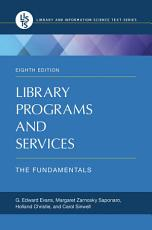Library Programs and Services  The Fundamentals  8th Edition PDF