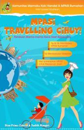 MPASI Travelling Cihuy: Panduan Mama-mama Kece Saat Bepergian