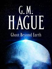 Ghost Beyond Earth