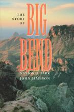 The Story of Big Bend National Park PDF
