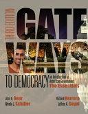 Gateways to Democracy  The Essentials  Book Only