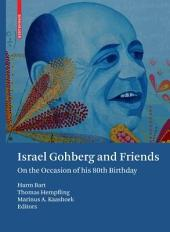 Israel Gohberg and Friends: On the Occasion of his 80th Birthday