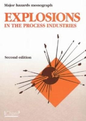 Explosions in the Process Industries