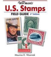 Warman's U.S. Stamps Field Guide: Values and Identification, Edition 2