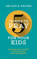 5 Things to Pray for Your Kids Book