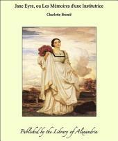 Jane Eyre, ou Les M_moires d'une Institutrice