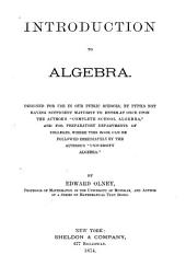 Introduction to Algebra: Designed for Use in Our Public Schools ... and for Preparatory Departments of Colleges