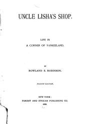 Uncle Lisha's Shop: Life in a Corner of Yankeeland