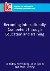 Becoming Interculturally Competent Through Education and Training PDF