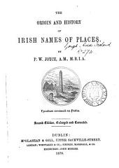 The Origin and History of Irish Names of Places: Volume 3
