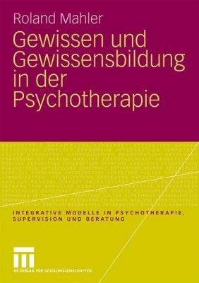 Gewissen und Gewissensbildung in der Psychotherapie PDF