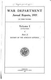 Annual Report of the Surgeon-General, U.S. Army: Part 2