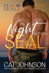 Night with a SEAL: Free Hot SEALs Series Book 1