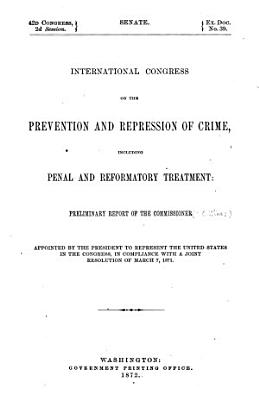 International Congress of the Prevention and Repression of Crime  Including Penal and Reformatory Treatment PDF