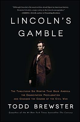 Lincoln s Gamble
