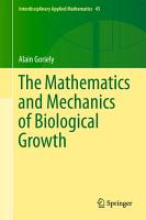 The Mathematics and Mechanics of Biological Growth PDF