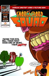 Smorgasbord Squad Vol. 1: HUNGER Strikes