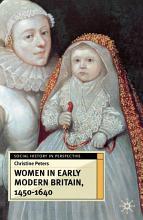 Women in Early Modern Britain  1450 1640 PDF