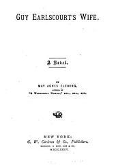 Guy Earlscourt's Wife: A Novel