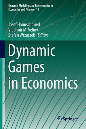 Dynamic Games in Economics PDF