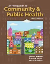 An Introduction to Community & Public Health: Edition 9