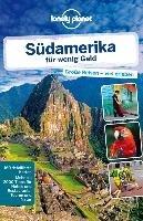 Lonely Planet Reisef  hrer S  damerika f  r wenig Geld PDF