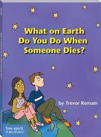 What On Earth Do You Do When Someone Dies  PDF