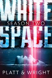 WhiteSpace: Season Two