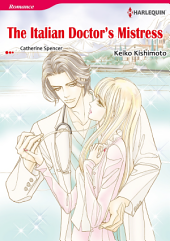 THE ITALIAN DOCTOR'S MISTRESS: Harlequin Comics