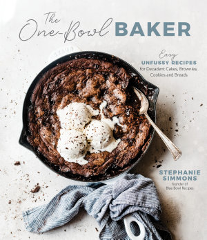 The One Bowl Baker