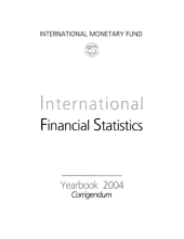 International Financial Statistics Yearbook, 2004
