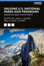 Valuing U.S. National Parks and Programs