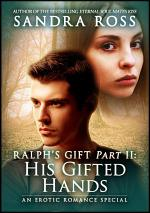 His Gifted Hands: Ralph's Gift 2