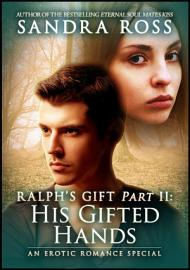 His Gifted Hands  Ralph S Gift 2