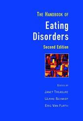 Handbook of Eating Disorders: Edition 2