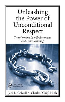 Unleashing the Power of Unconditional Respect