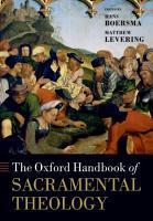 The Oxford Handbook of Sacramental Theology PDF