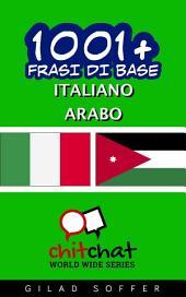 1001+ Frasi di Base Italiano - Arabo