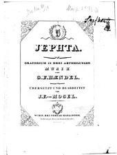 Jephta: Oratorium in 3 Abt
