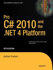 Pro C# 2010 and the .NET 4 Platform: Edition 5
