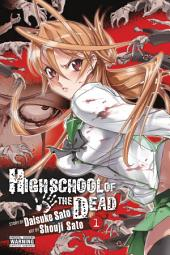 Highschool of the Dead: Volume 1