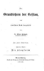 Die Grundlehren der Cession: Nach römischem Recht dargest, Band 2