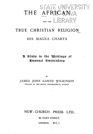 The African and the True Christian Religion, His Magna Charta