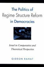 The Politics of Regime Structure Reform in Democracies PDF