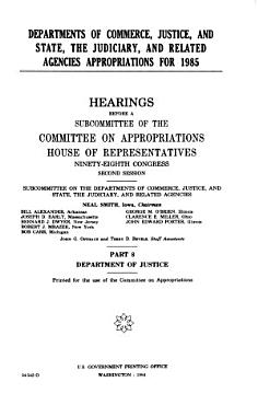 Departments of Commerce  Justice  and State  the Judiciary  and related agencies appropriations for 1985 PDF