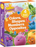 Sunny Bunnies Colors Shapes Numbers Opposites Book PDF