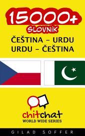15000+ Čeština - Urdu Urdu - Čeština Slovník