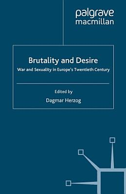 Brutality and Desire PDF